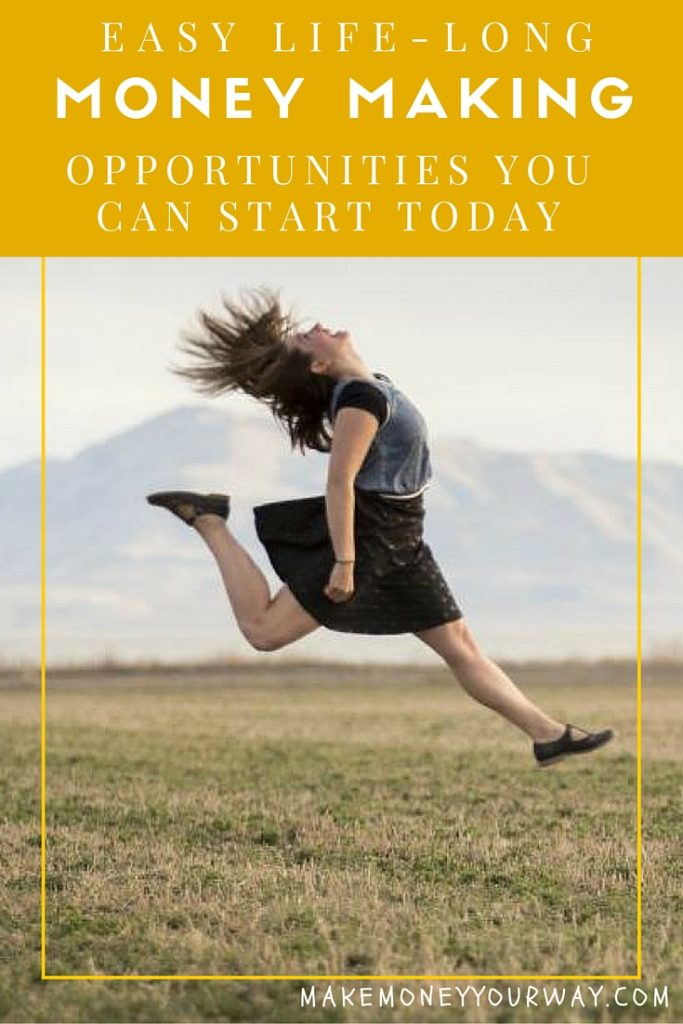Opportunities You Can Start Today