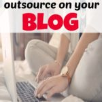 What to outsource on your blog