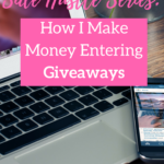 Side hustle series: How I Make Money Entering Giveaways