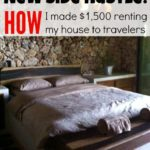 New side hustle: How I made $1,500 renting my house to travelers
