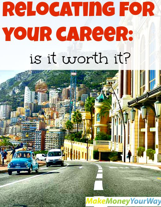 Relocating for your career: is it worth it?