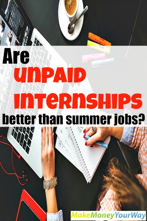Are unpaid internships better than summer jobs?