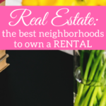 Real estate: the best neighborhoods to own a rental