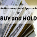 An Unconventional Approach to Buy and Hold