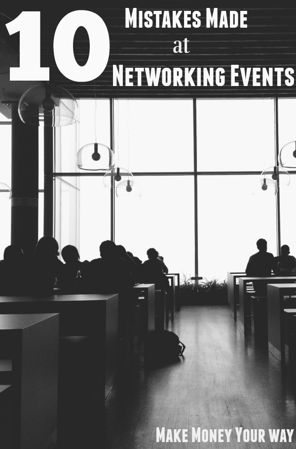 10 Mistakes Made at Networking Events