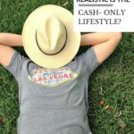 How realistic is the cash-only lifestyle?
