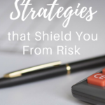Investment Strategies that Shield You From Risk