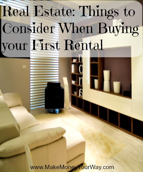 Real estate: things to consider when buying your first rental