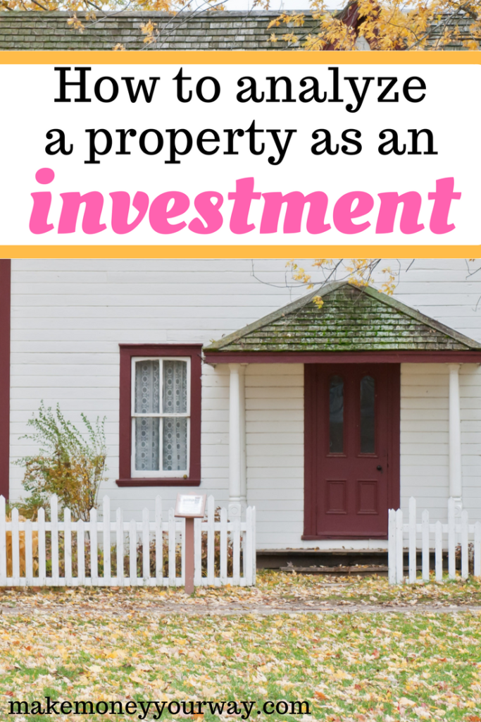 How to analyze a property as an investment
