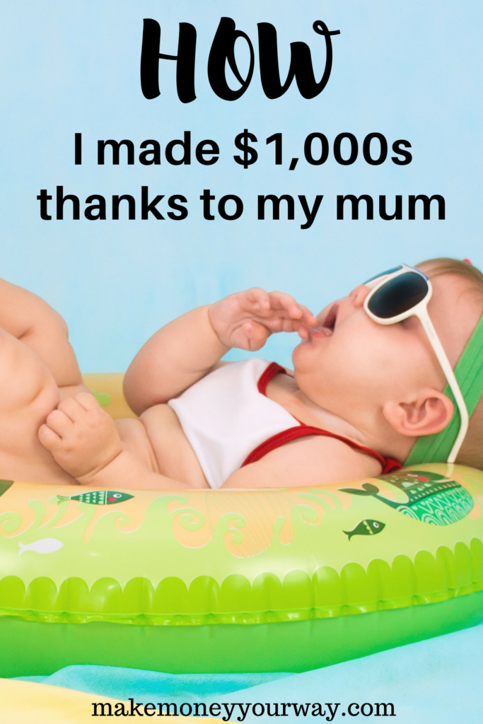 How I made $1,000s thanks to my mum. YES! Thanks to my mum, there are lots of side hustle ideas that you can make money! #sidehustleideas #sidehustlepassiveincome
