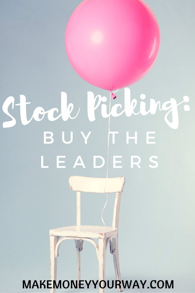 Stock Picking: Buy the Leaders