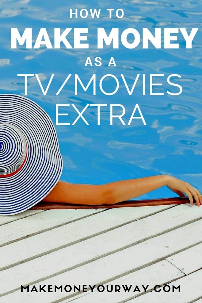 make money as a TV Movies extra
