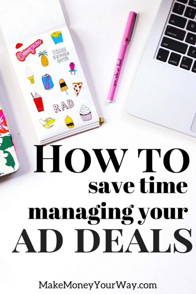 When your blog starts becoming popular, you get inundated by advertising requests. Here are a few tips on how to save time managing your ad deals.