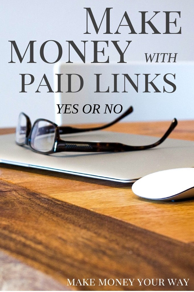 Make money with paid links, yes or no