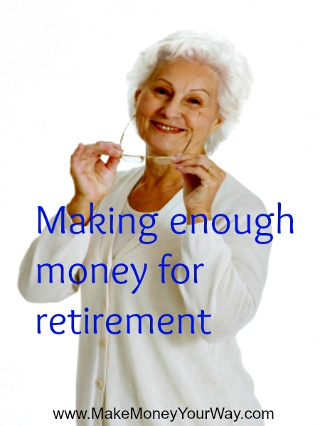 Making enough money for retirement