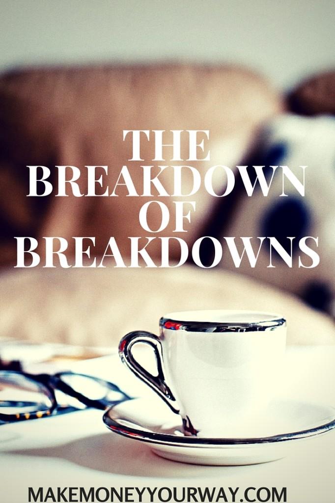 The breakdown of breakdowns