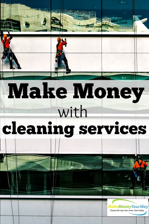 Make money with cleaning services