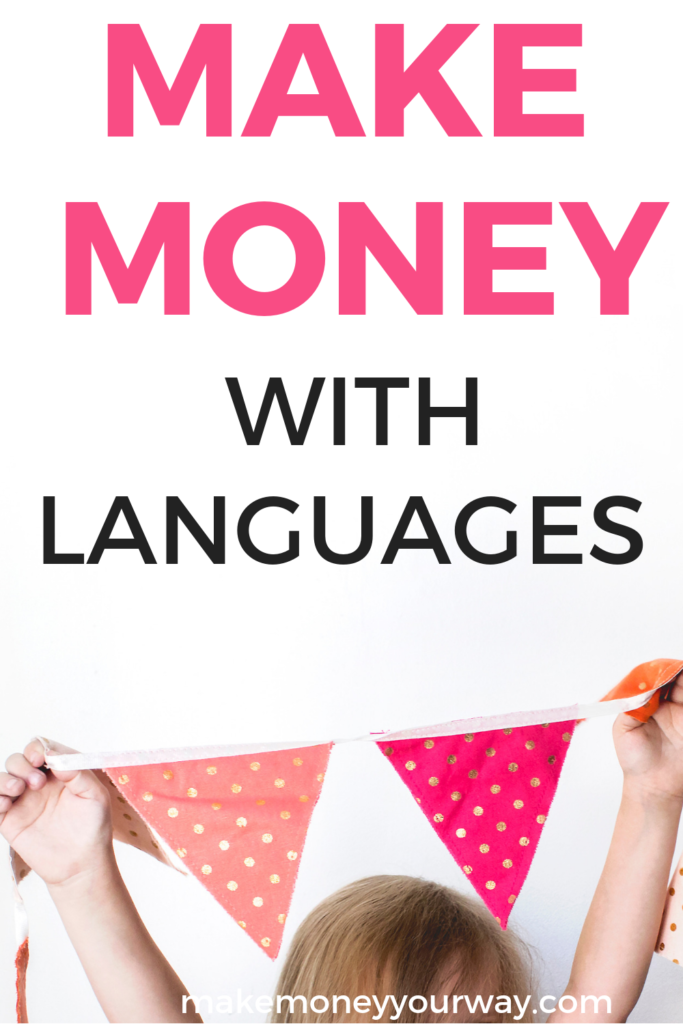 Make money with languages. I will share with you on how I make money with languages. I speak a few languages, among them English, French and Spanish to a level of fluency that allows me to make money with it. #makemoremoney #sidehustle #extramoney