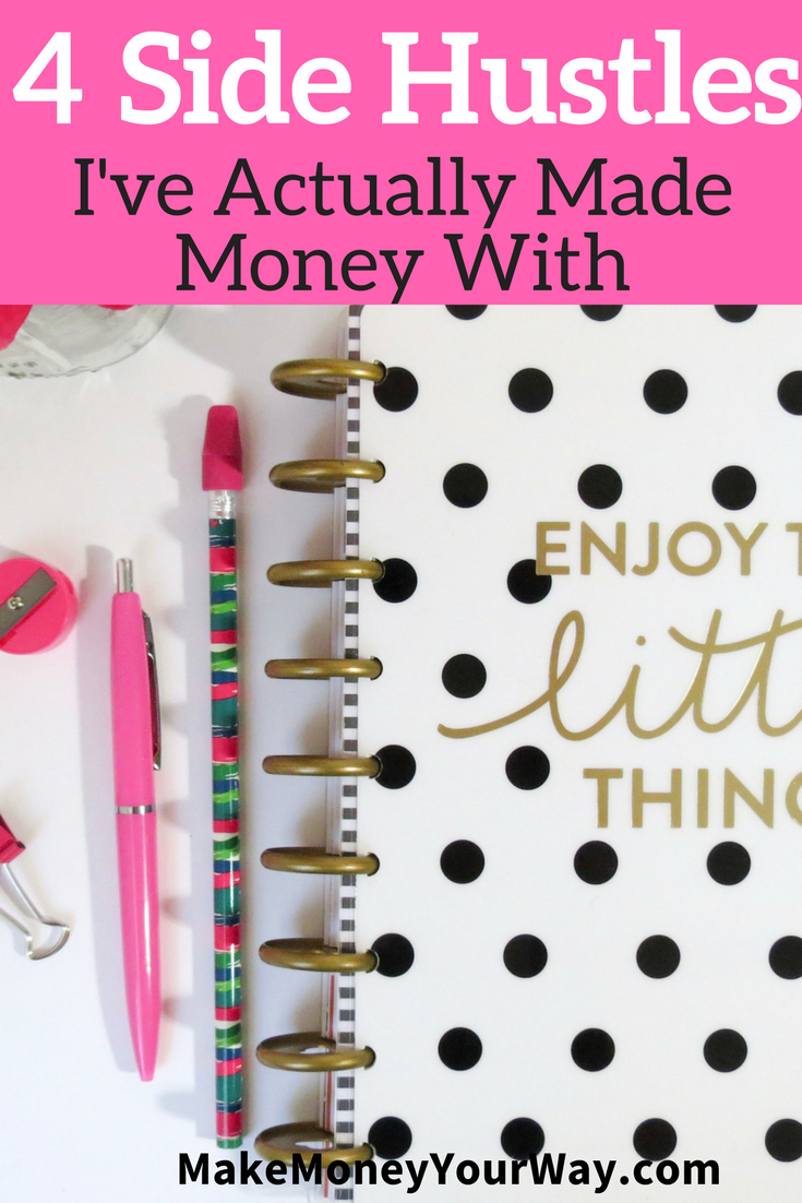 4 Side Hustles I Ve Actually Made Money With