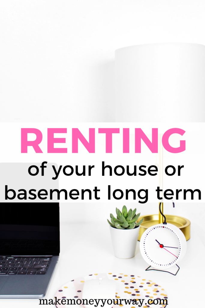 "Renting part of your house or basement long term. By living on the property, you can straighten things up from the start. Chances are ""bad"" tenants will avoid you from the start, and only good tenants will move in. #renting #extramoney #passiveincome #realestate #investing"