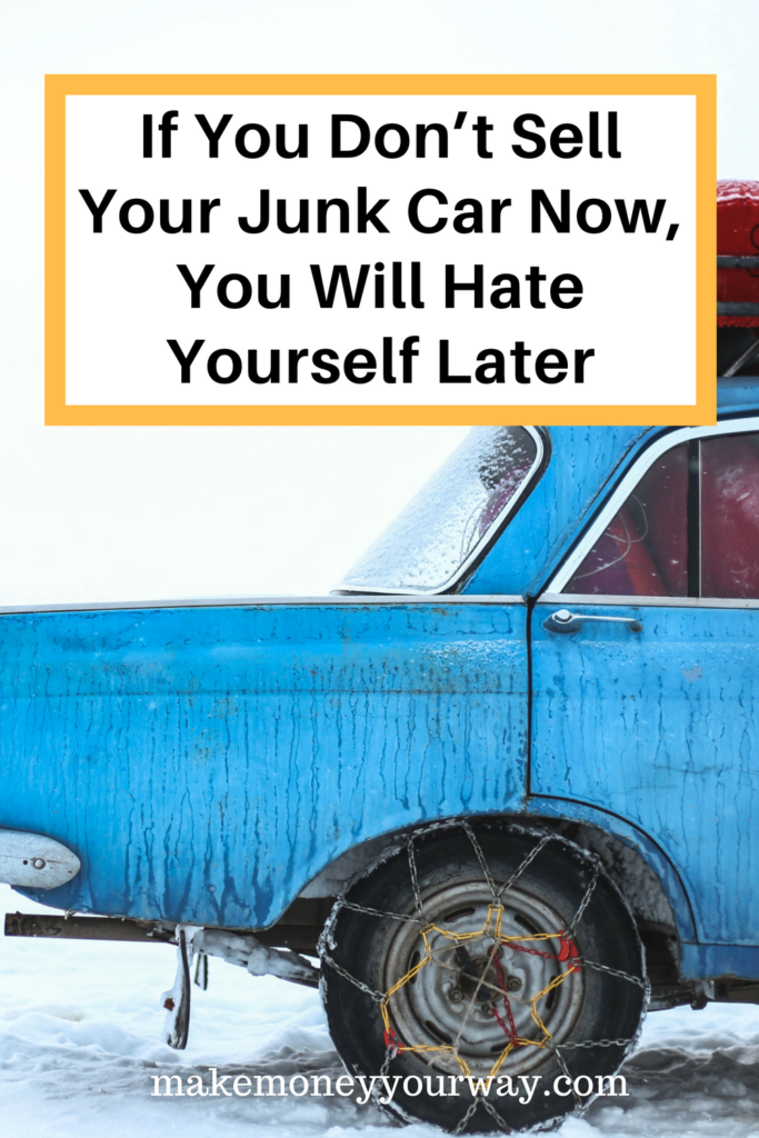 If You Don't Sell Your Junk Car Now, You Will Hate Yourself Later. There are lots of good reasons to hand over your bucket of bolts to a salvage yard. And, really, can you think of a good excuse not to? Be honest, now… #makemoney #moneytips