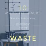 Reduce Your Energy Cost And Waste