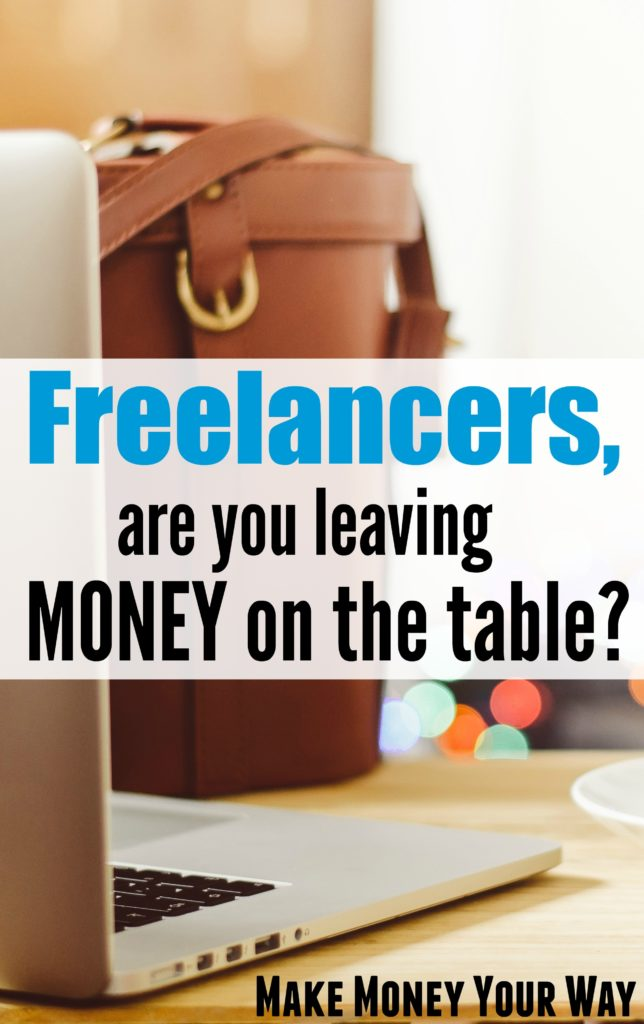 Freelancers, are you leaving money on the table?