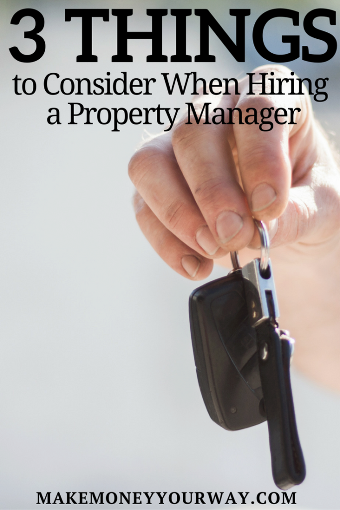 Successful real estate investments can help you secure a better tomorrow. Like many other businesses properties allow you to be more passive. Here are three things to consider when hiring a property manager.