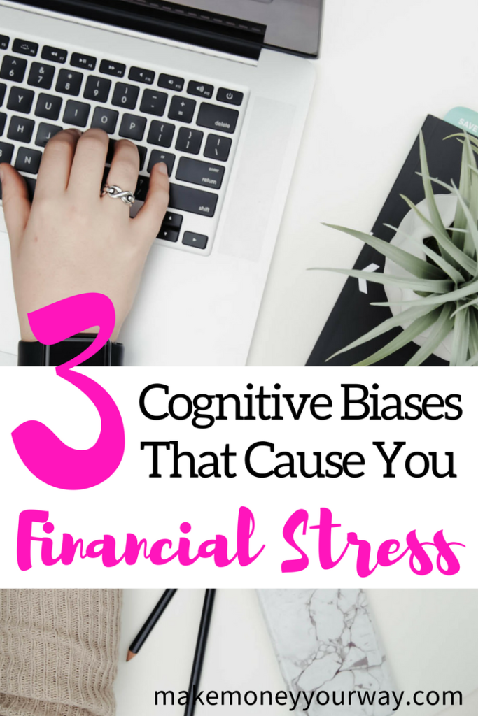 3 Cognitive Biases That Cause You Financial Stress. Cognitive biases affect every part of our lives, from our work habits to our political beliefs, and they can be very difficult to recognize.